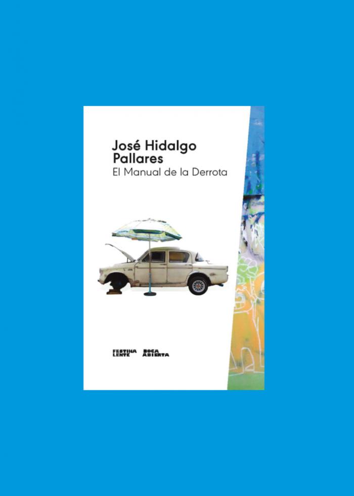 Portada de 'El manual de la derrota', de José Hidalgo Pallares