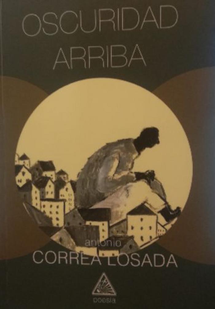 Oscuridad arriba-Antonio Correa Losada-portada-poesia