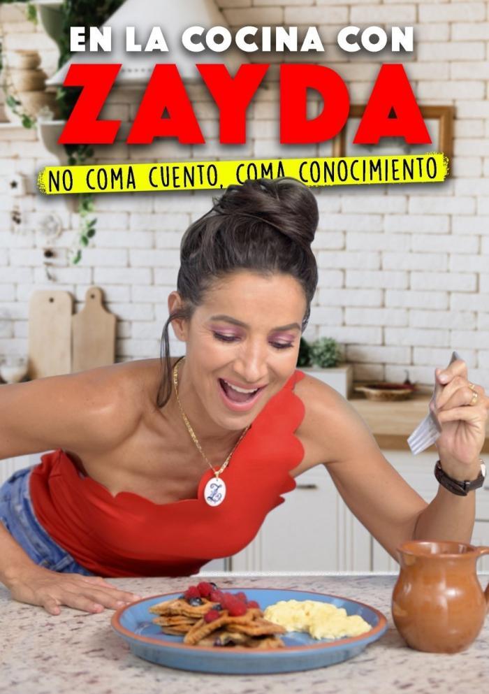 En la cocina de Zayda incluirá recetas y consejos