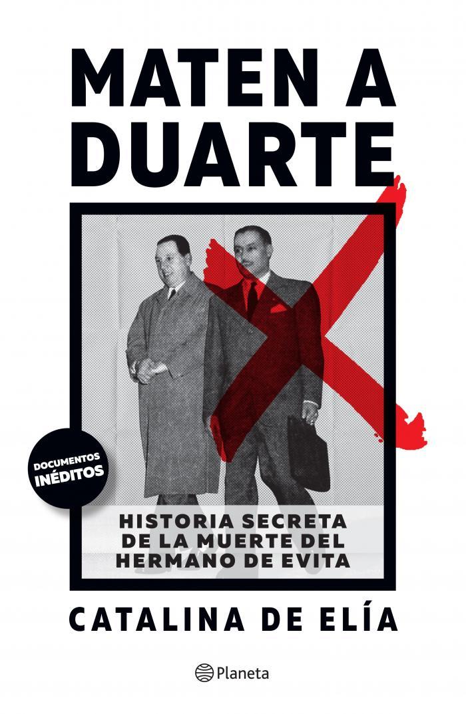 libro-hermano-eva-peron-cata-elia-duarte-argentina-planeta